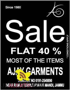 Sale flat 40% off on garments in jammu Ajay Garment