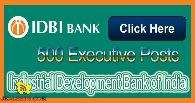 IDBI Bank Recruitment for Executive Posts 500