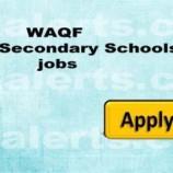 WAQF Higher Secondary Schools jobs
