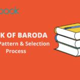 Bank of Baroda PO -Exam Pattern & Selection Process 2017